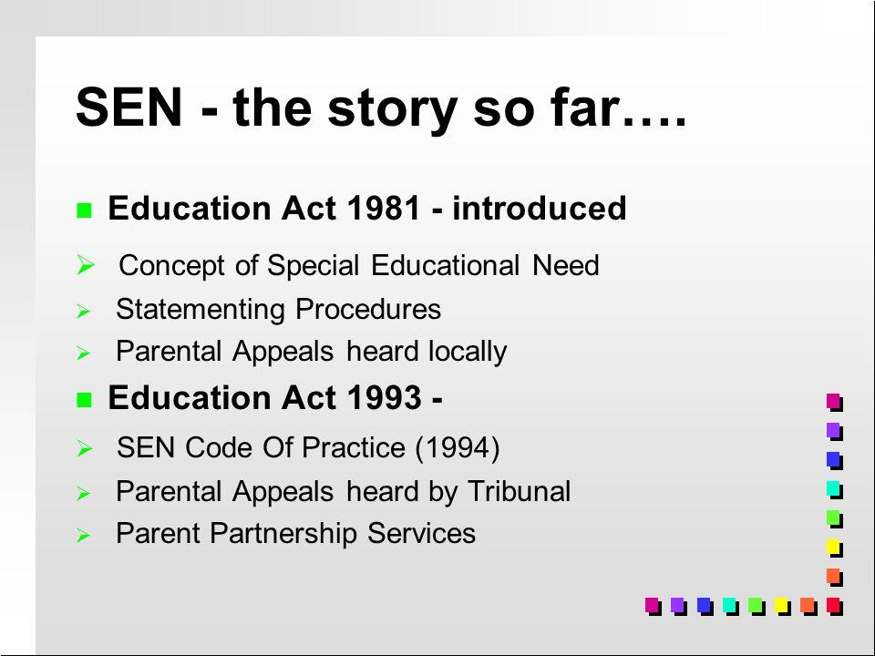Reflection: SEN - the story so far…..