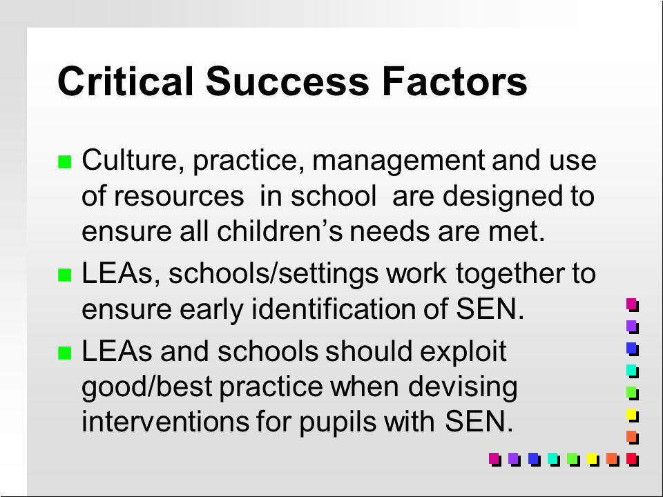 SEN CoP - Fundamental Principles n n child with SEN should have needs met.
