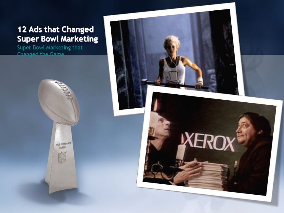 12 Ads that Changed Super Bowl Marketing Super Bowl Marketing that Changed the Game