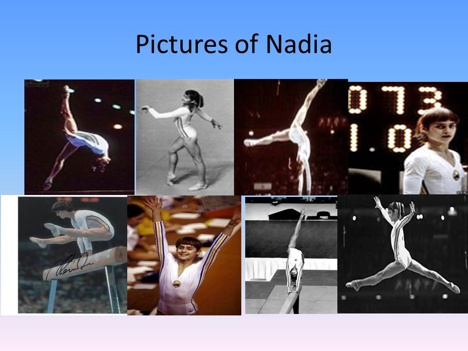 Amazing facts Nadia became a member of the International Gymnastics Hall of Fame in 1993.