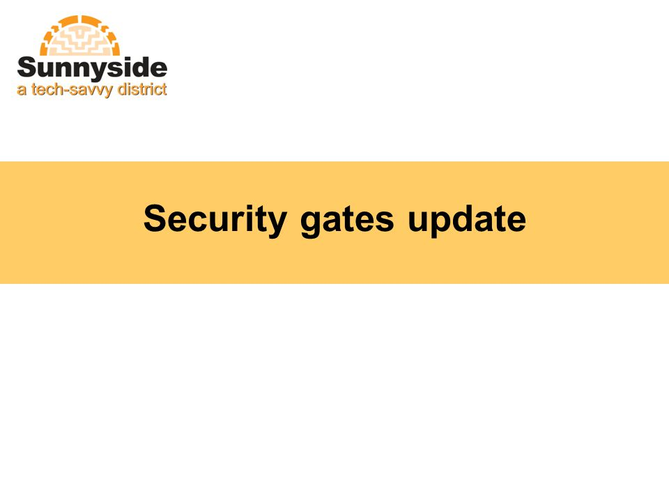 Security gates update