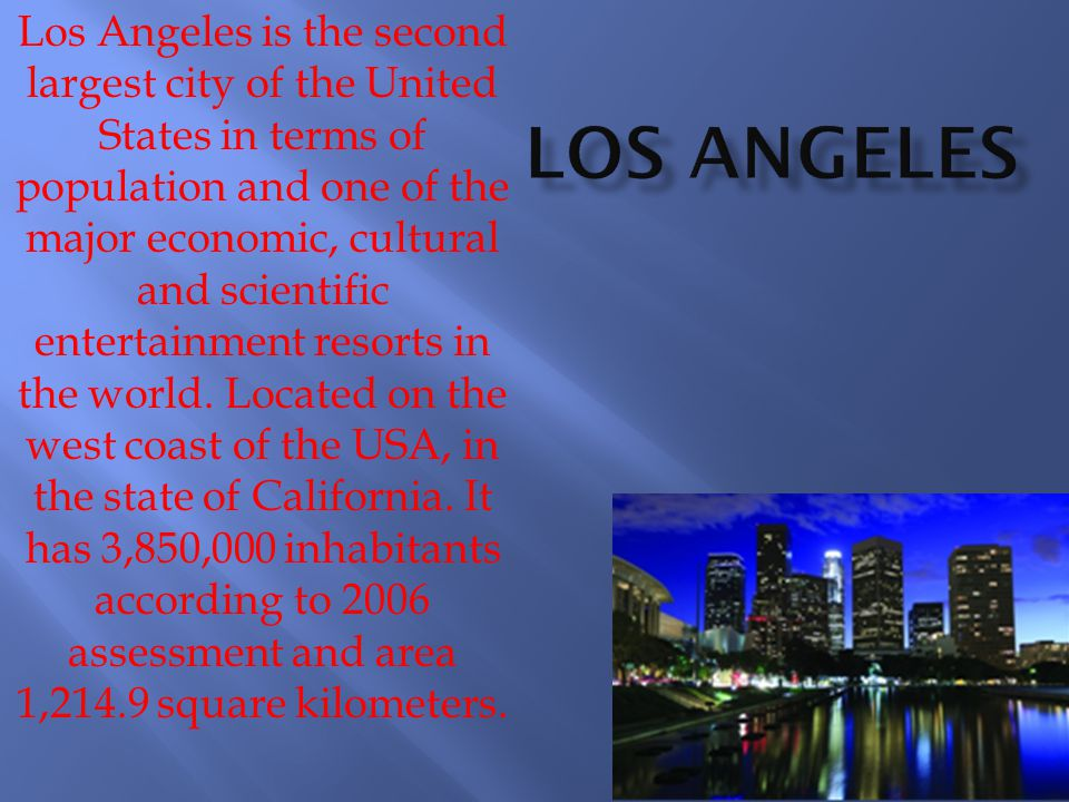 Hollywood is a district of the city of Los Angeles in the state of California.