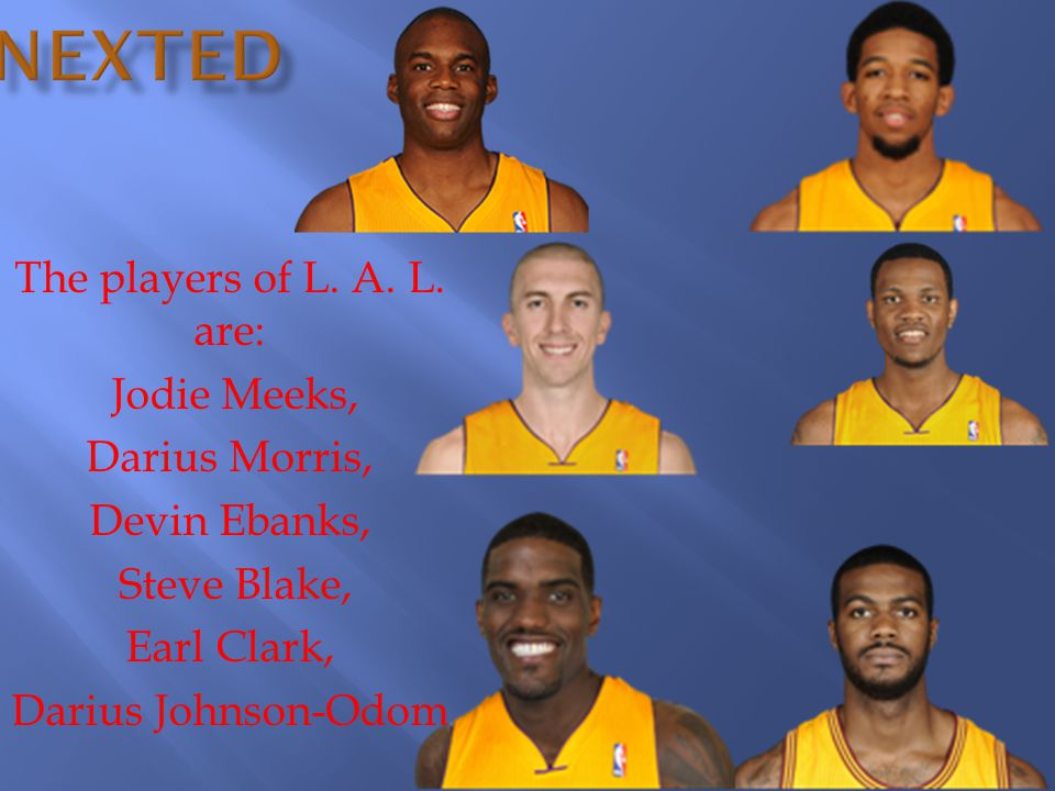 The players of L. A. L.