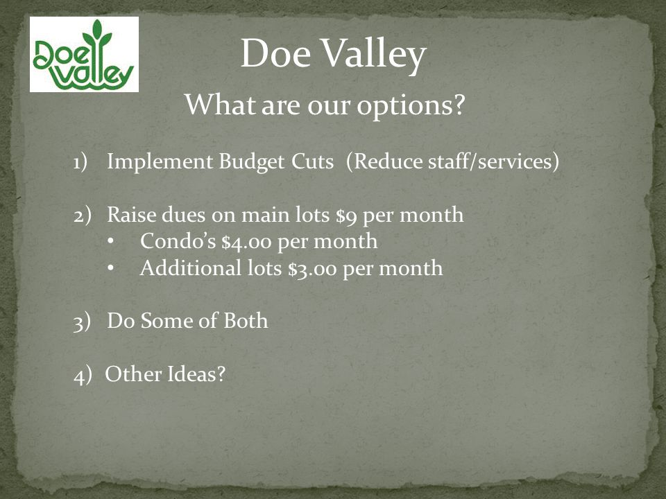 Doe Valley What are our options.