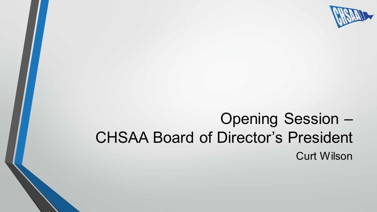 Opening Session – CHSAA Board of Directors President Curt Wilson