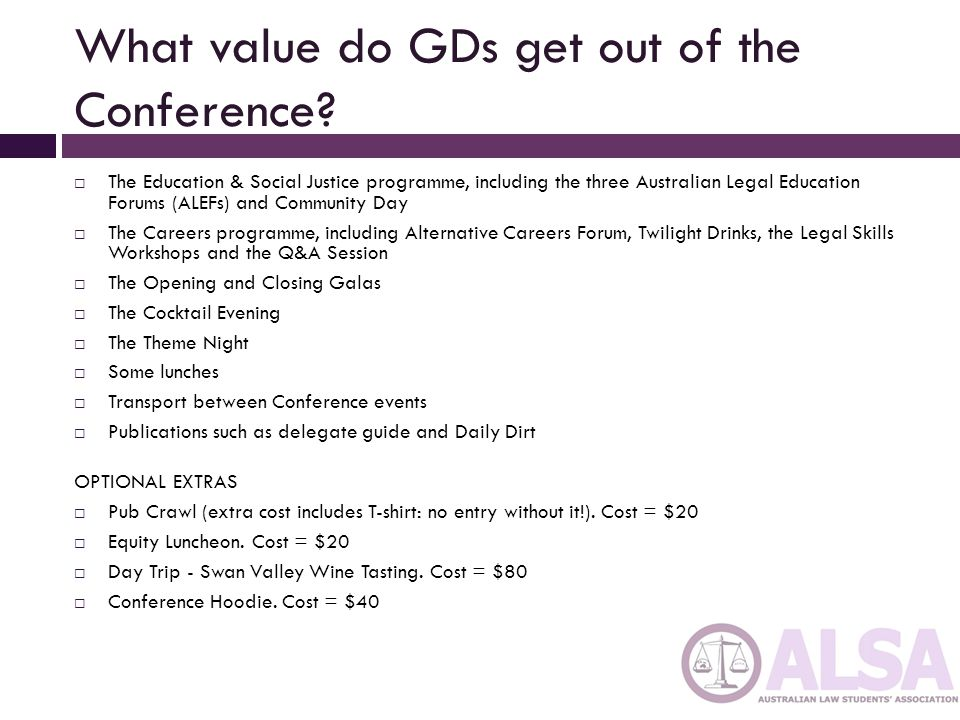 What value do GDs get out of the Conference.