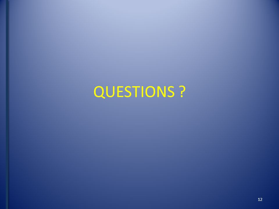 QUESTIONS 12