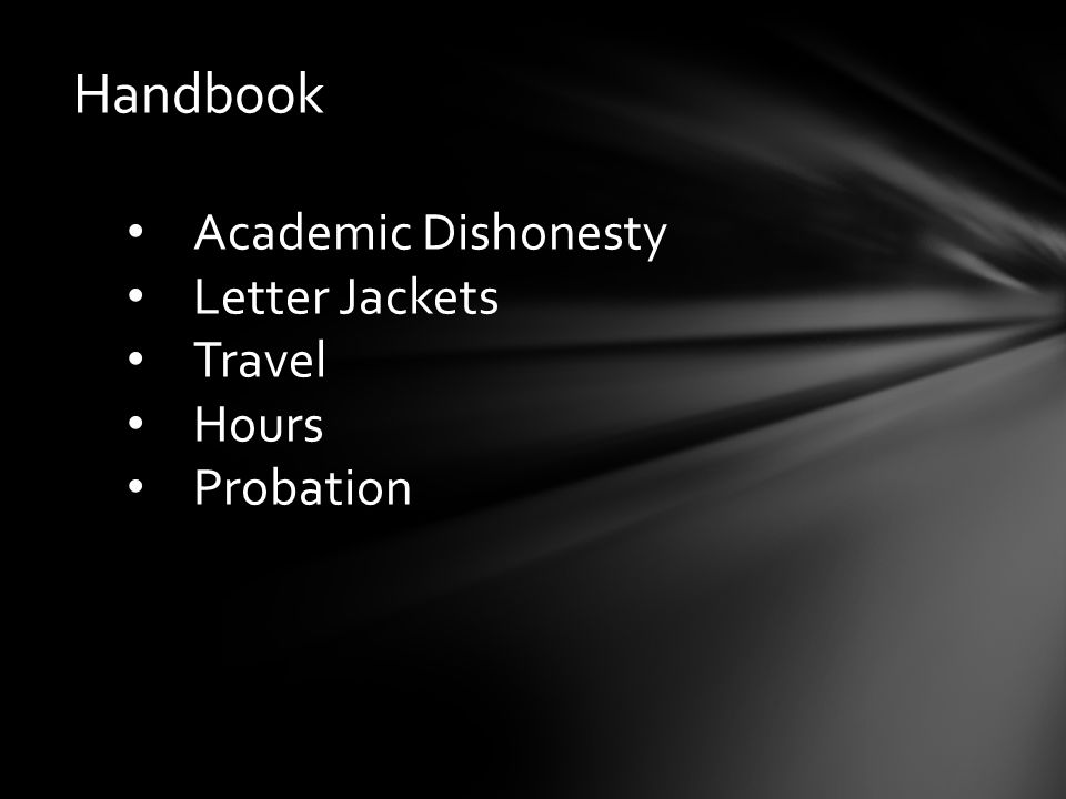 Handbook Academic Dishonesty Letter Jackets Travel Hours Probation