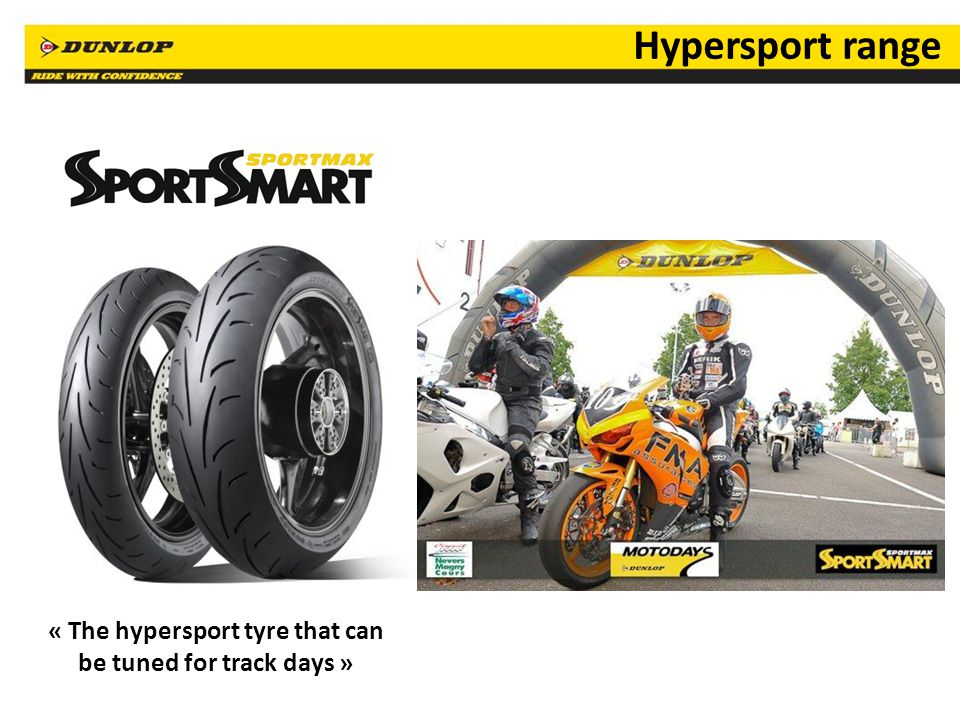 17 « The hypersport tyre that can be tuned for track days » Hypersport range