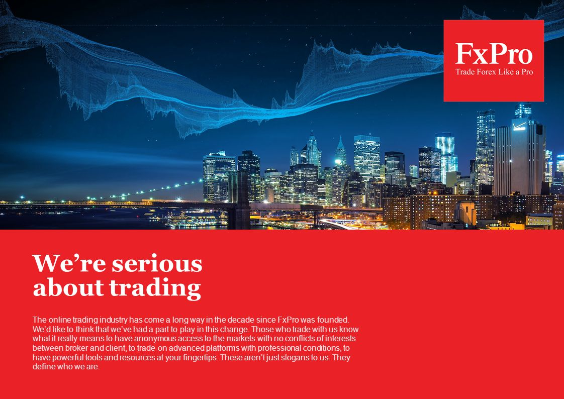 Were serious about trading The online trading industry has come a long way in the decade since FxPro was founded.