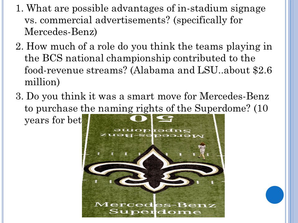 1. What are possible advantages of in-stadium signage vs.