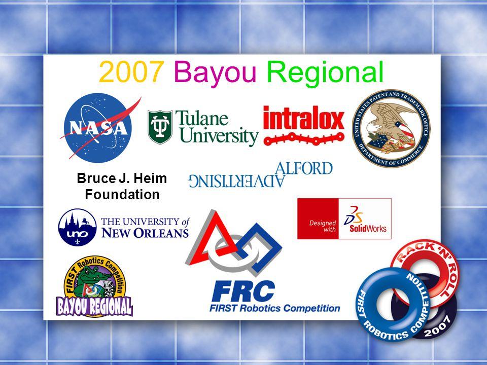 2007 Bayou Regional Bruce J. Heim Foundation