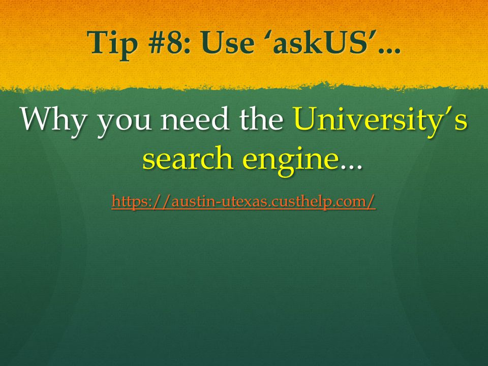Tip #9: Use UT Direct Your homepage away from home...