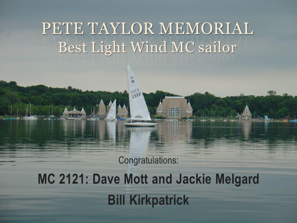 Congratulations: MC 2121: Dave Mott and Jackie Melgard Bill Kirkpatrick