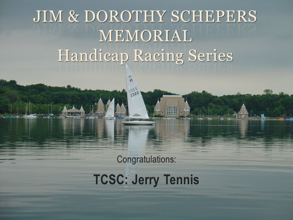 Congratulations: TCSC: Jerry Tennis