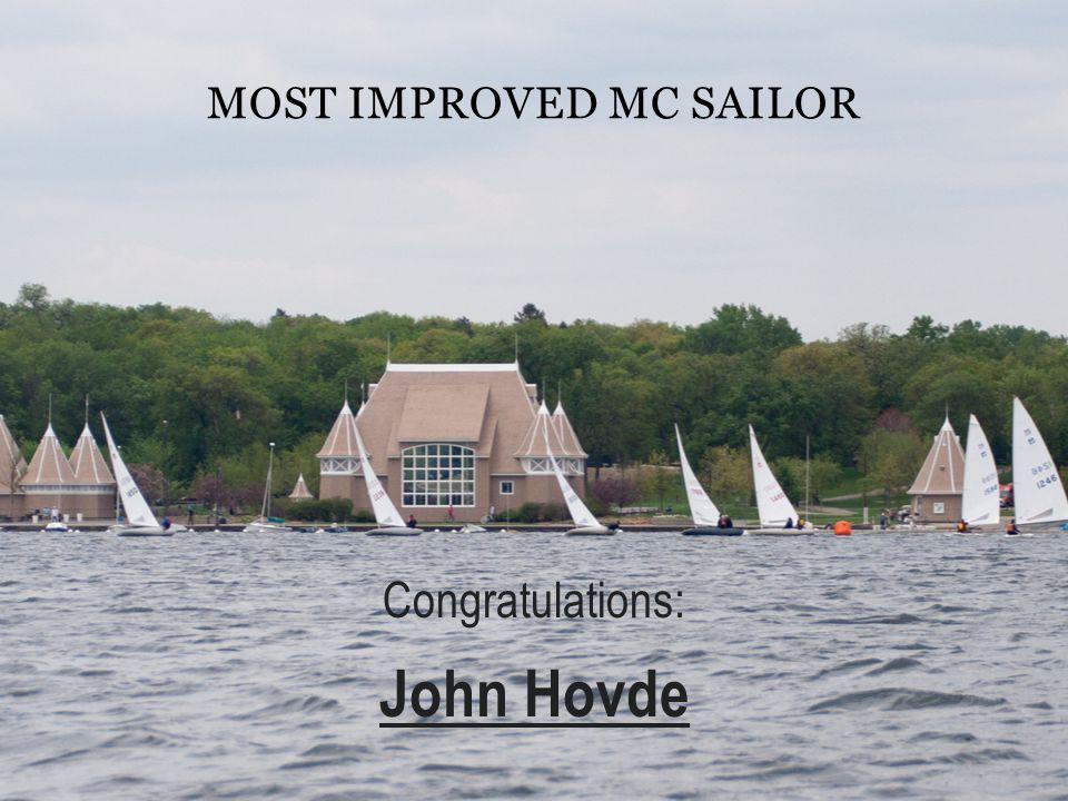 MOST IMPROVED MC SAILOR Congratulations: John Hovde