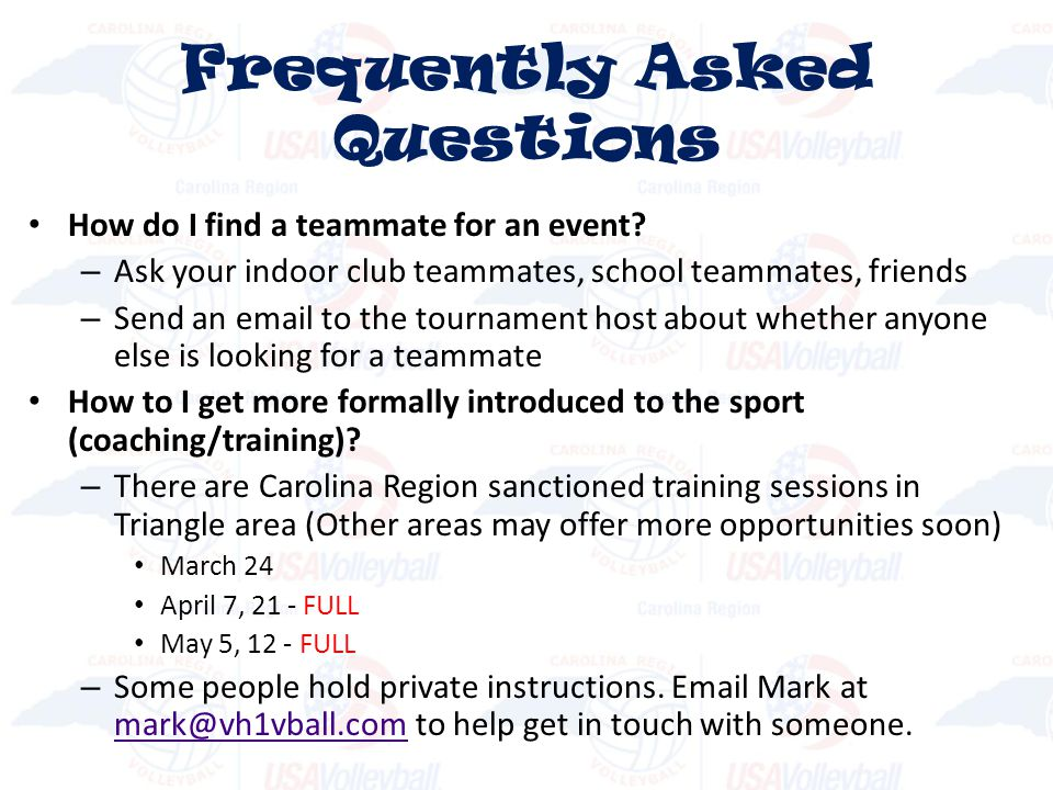 How do I find a teammate for an event? – Ask your indoor club teammates, school teammates, friends – Send an email to the tournament host about whethe