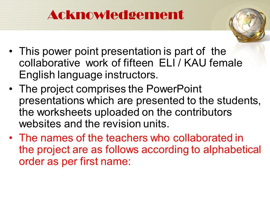 Acknowledgement (cont..) 1.Ms.Amany Abuliel 2.Dr.