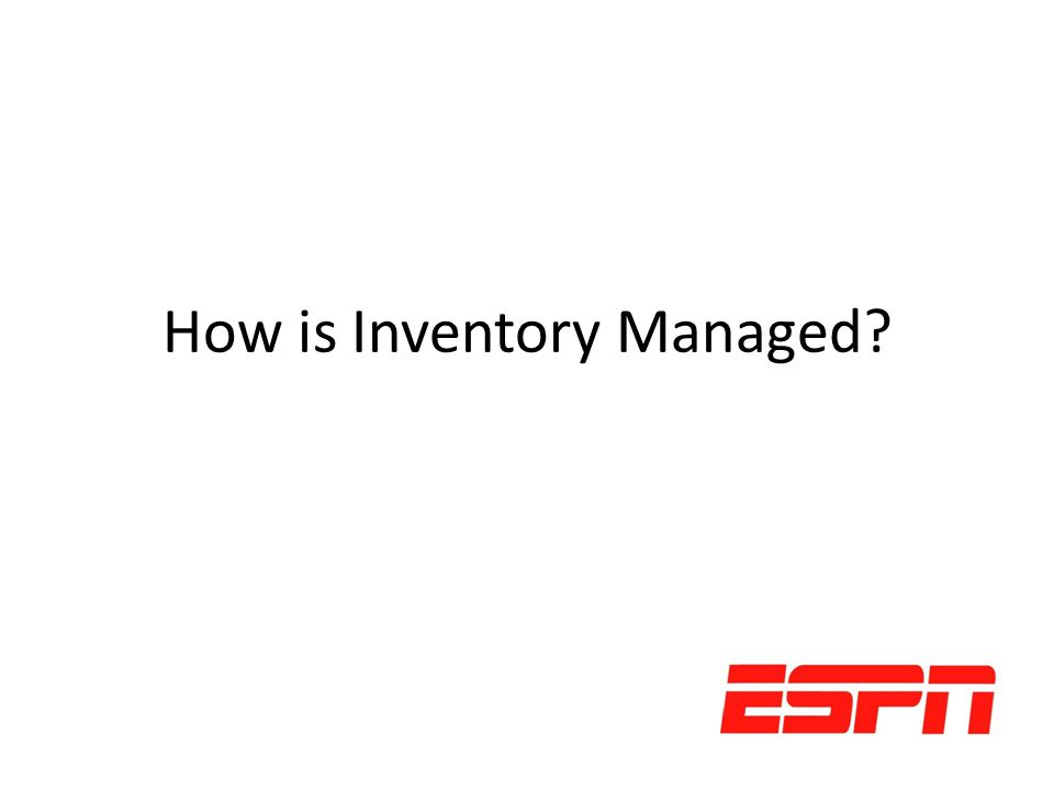 How is Inventory Managed?