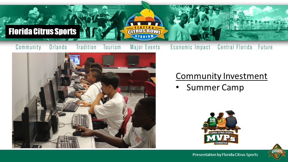 Presentation by Florida Citrus Sports Florida Citrus Sports Community Investment Summer Camp