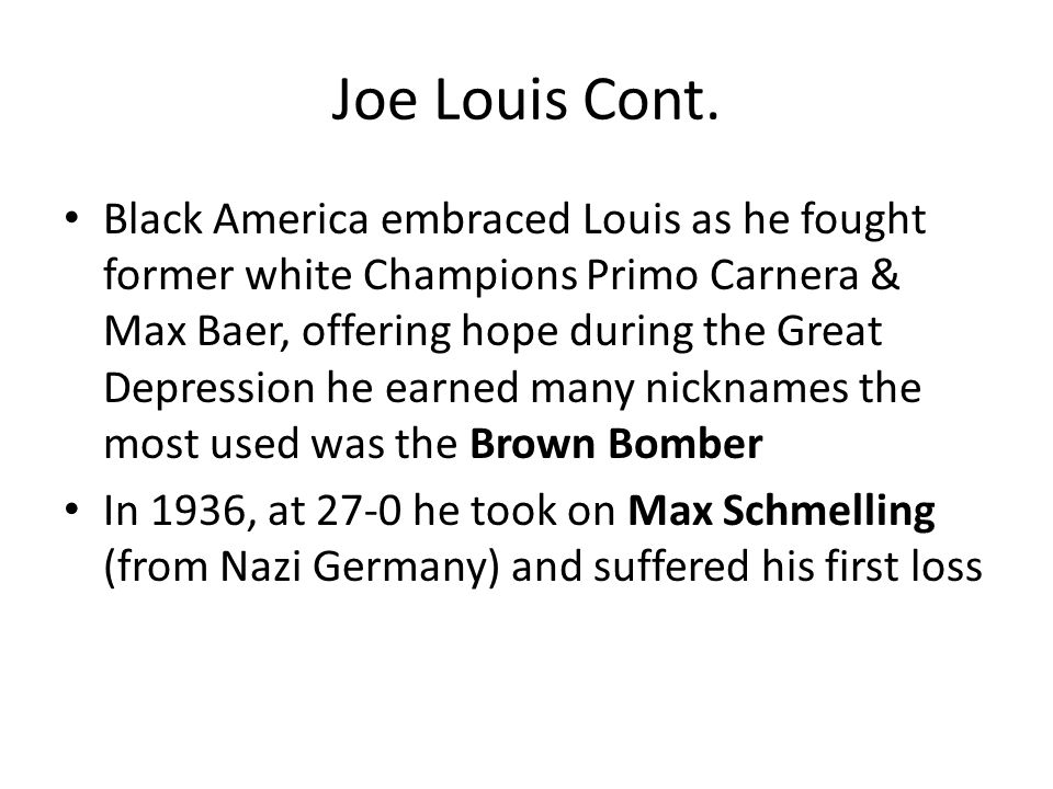 Joe Louis Cont.
