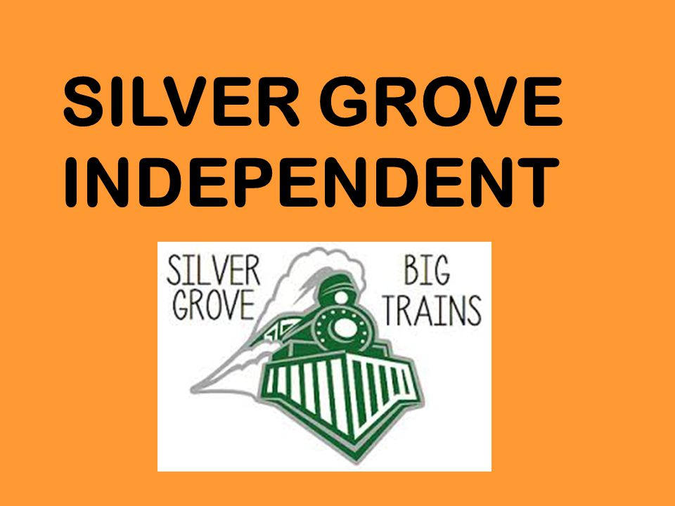 SILVER GROVE INDEPENDENT