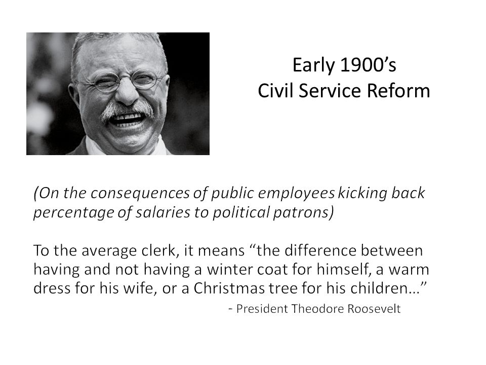 Early 1900s Civil Service Reform