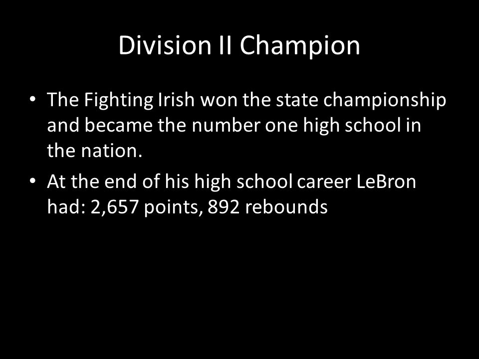 Division II Champion The Fighting Irish won the state championship and became the number one high school in the nation.