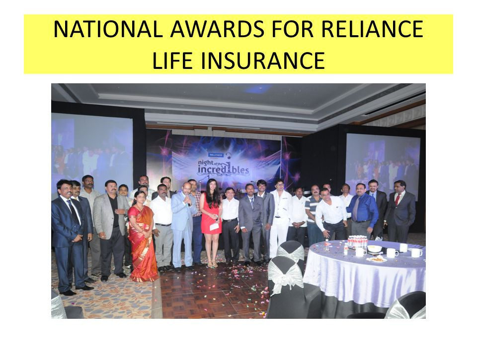 NATIONAL AWARDS FOR RELIANCE LIFE INSURANCE