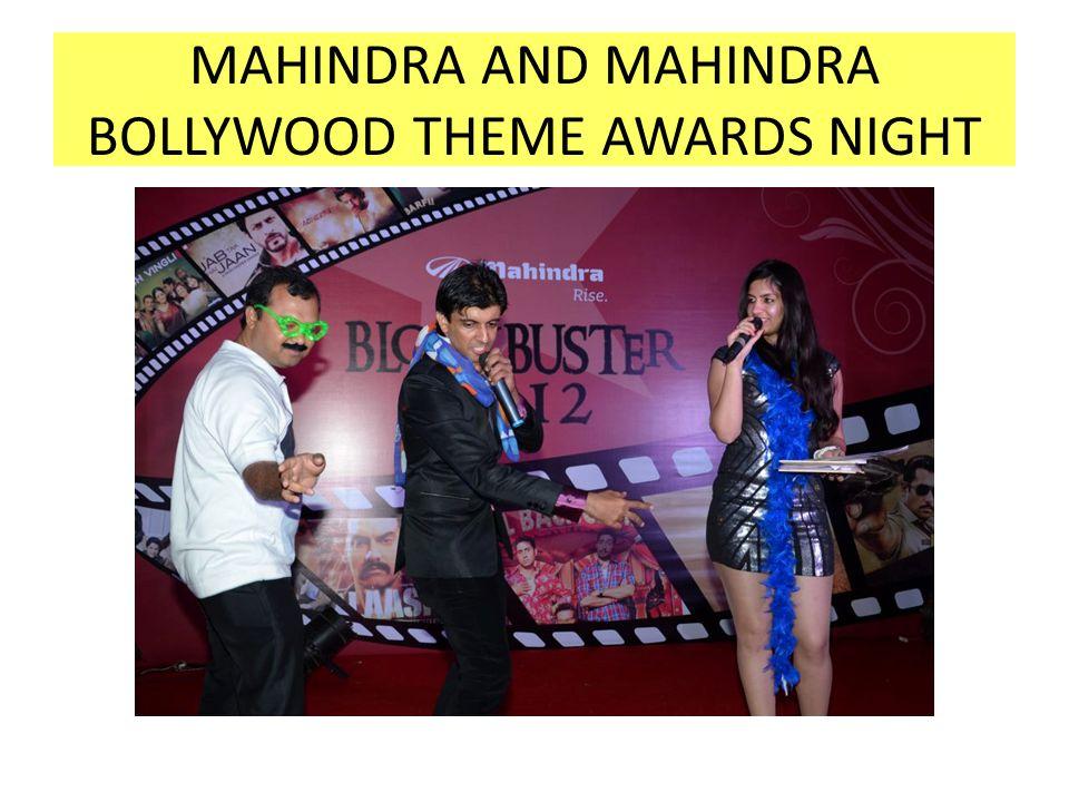 MAHINDRA AND MAHINDRA BOLLYWOOD THEME AWARDS NIGHT
