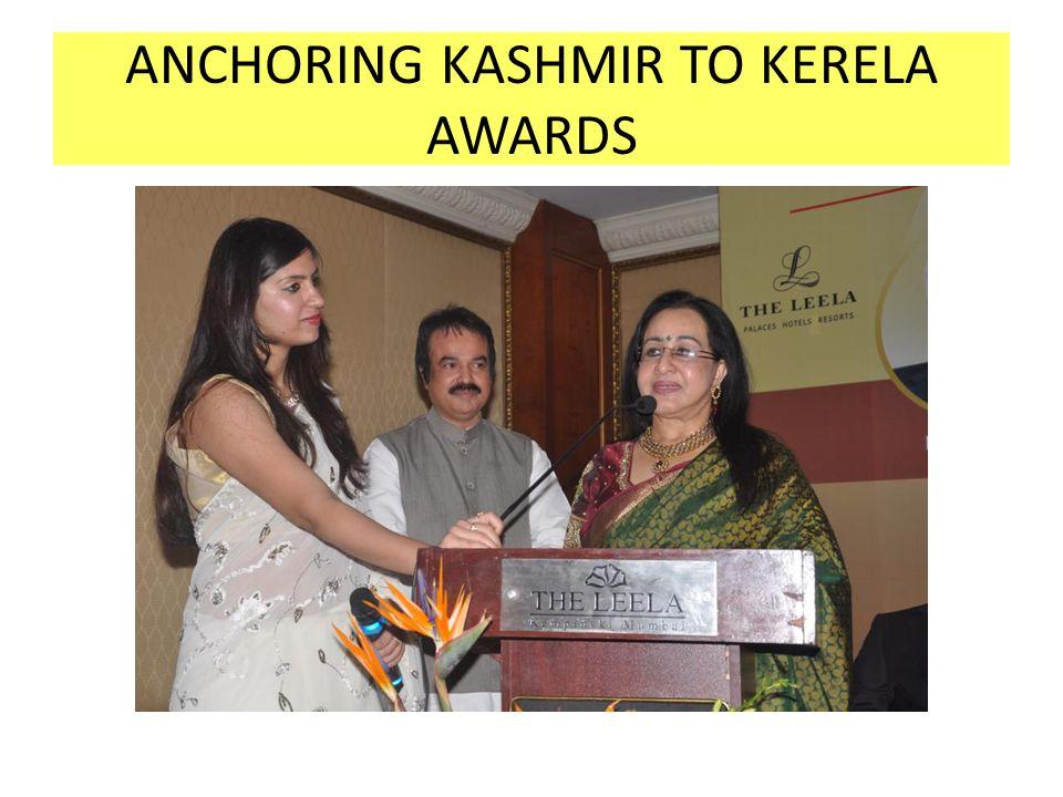 ANCHORING KASHMIR TO KERELA AWARDS