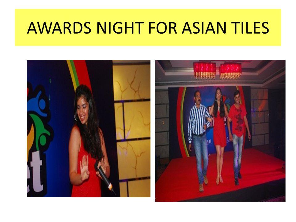 AWARDS NIGHT FOR ASIAN TILES