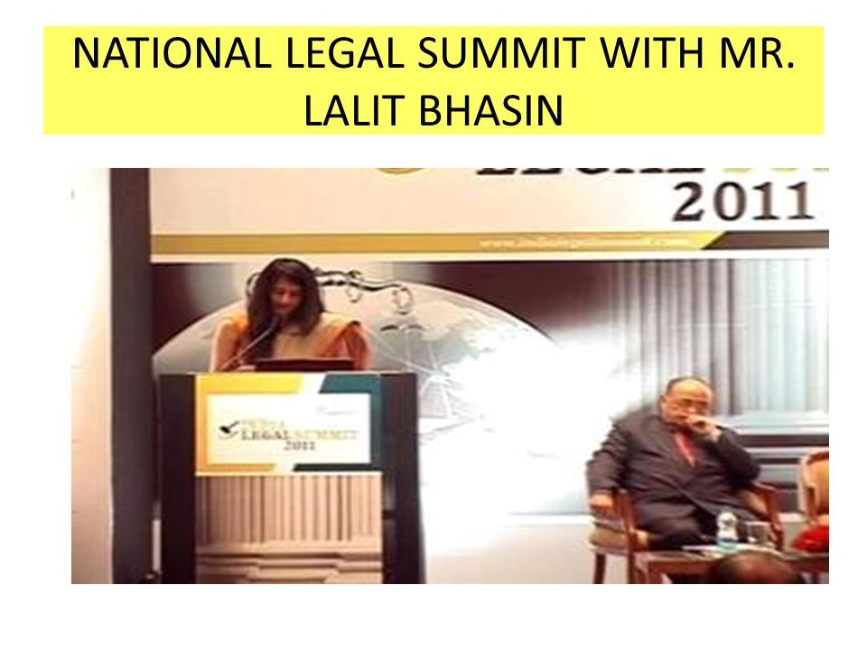 NATIONAL LEGAL SUMMIT WITH MR. LALIT BHASIN