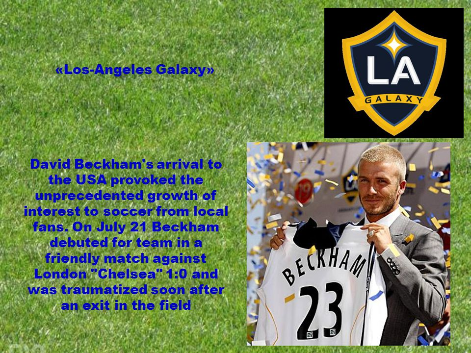 David Beckham s arrival to the USA provoked the unprecedented growth of interest to soccer from local fans.