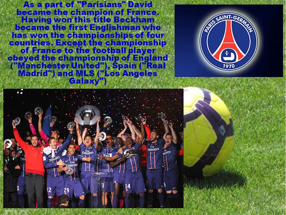 As a part of Parisians David became the champion of France.