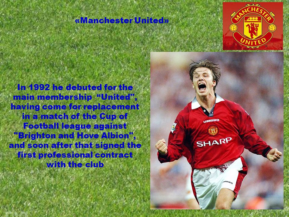 In 1992 he debuted for the main membership United , having come for replacement in a match of the Cup of Football league against Brighton and Hove Albion , and soon after that signed the first professional contract with the club «Manchester United»
