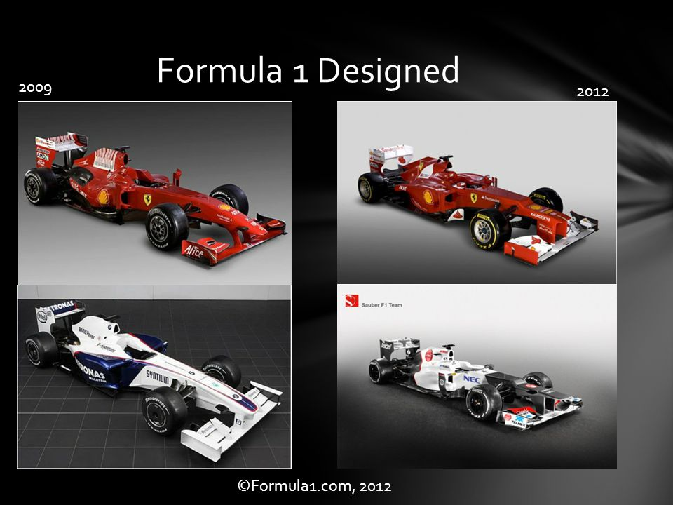 Formula 1 Designed 2009 2012 ©Formula1.com, 2012