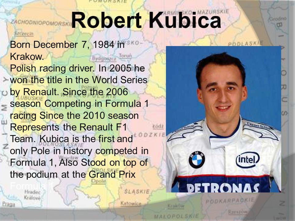 Born December 7, 1984 in Krakow. Polish racing driver.