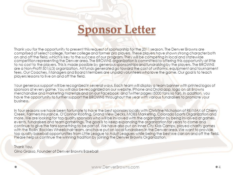 Sponsor Letter Thank you for the opportunity to present this request of sponsorship for the 2011 season.