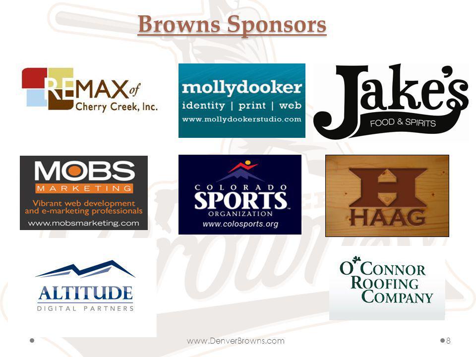 Browns Sponsors www.DenverBrowns.com8
