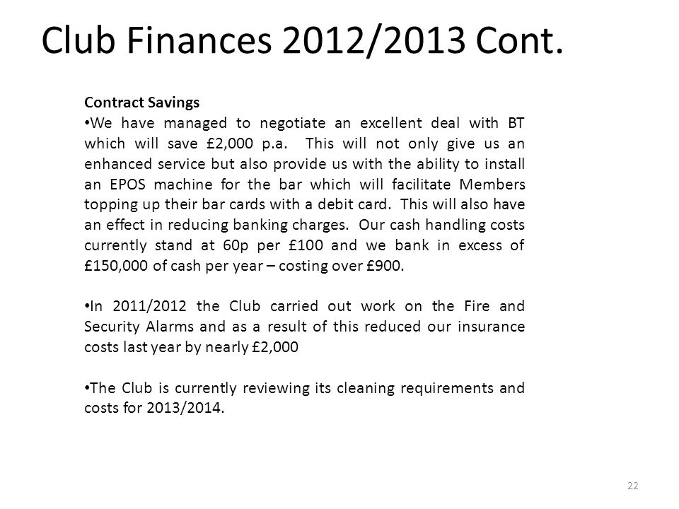 Club Finances 2012/2013 Cont.