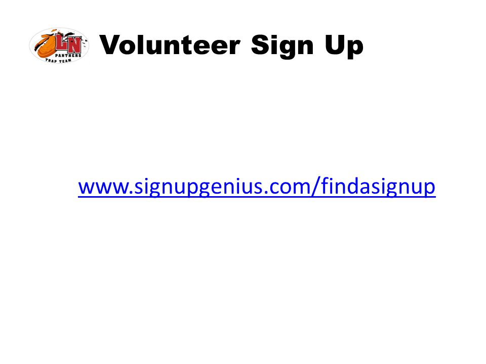 Volunteer Sign Up www.signupgenius.com/findasignup