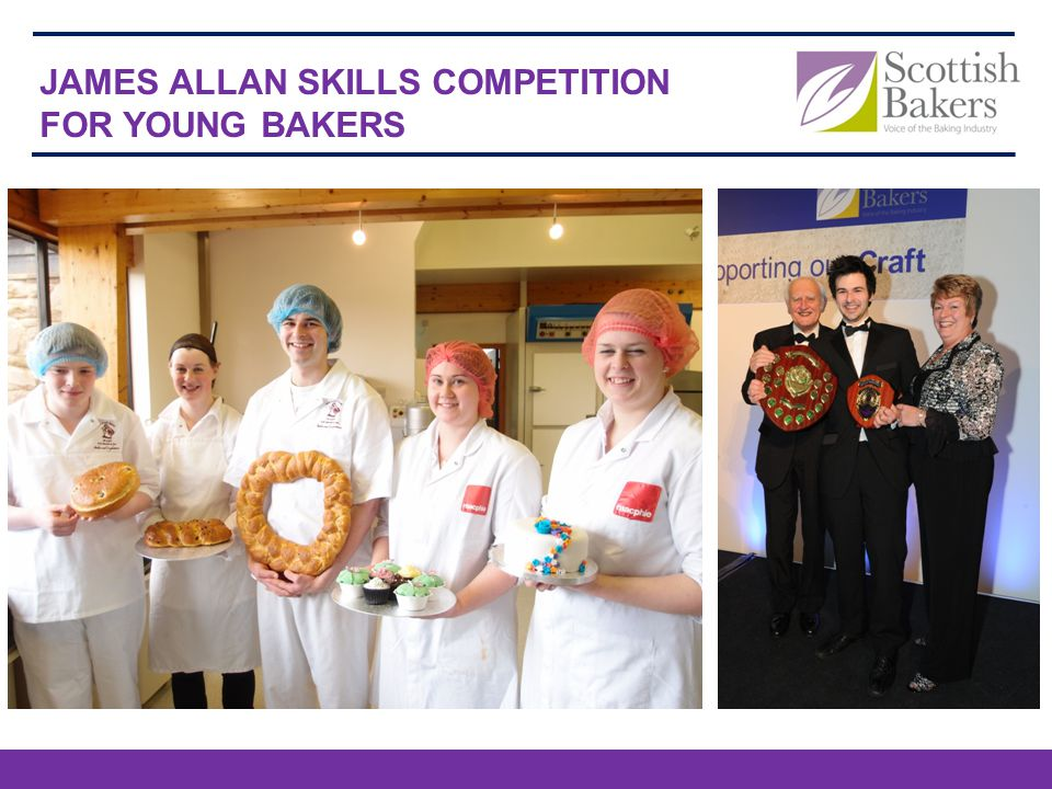 JAMES ALLAN SKILLS COMPETITION FOR YOUNG BAKERS