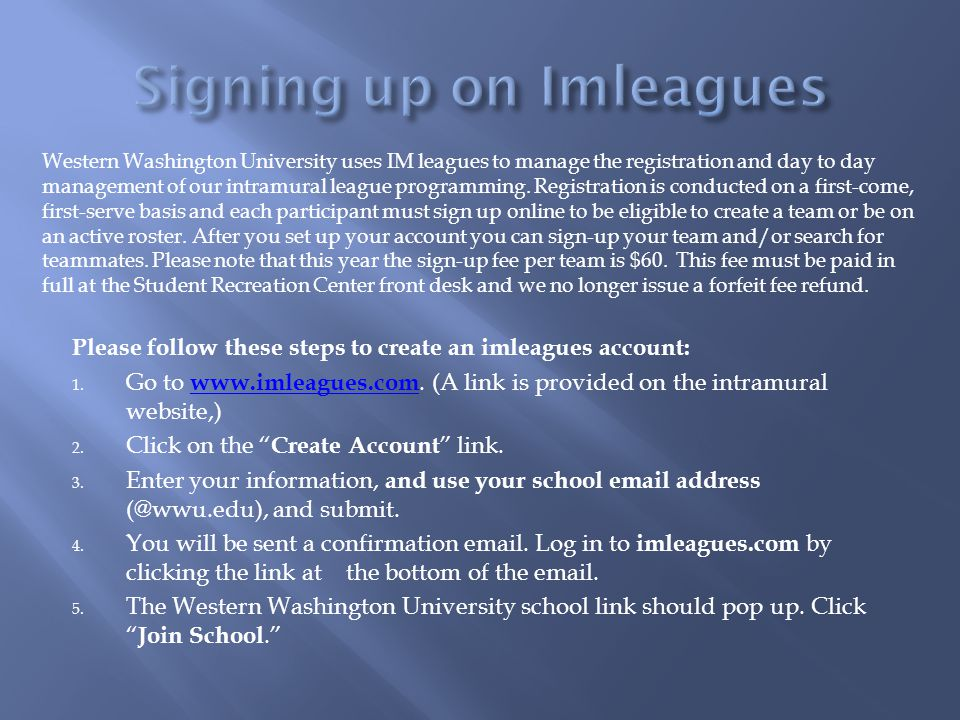 Please follow these steps to create an imleagues account: 1.