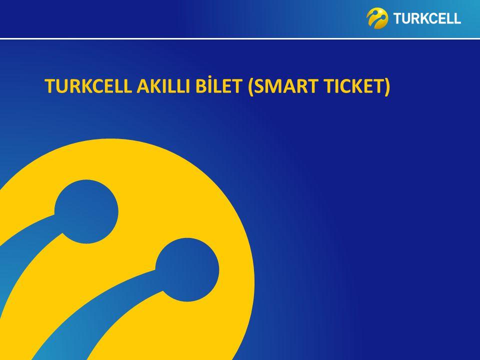 TURKCELL DAHİLİ TURKCELL AKILLI BİLET (SMART TICKET)