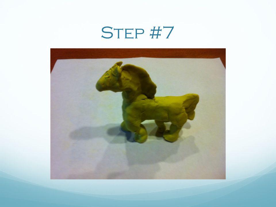 Step #7