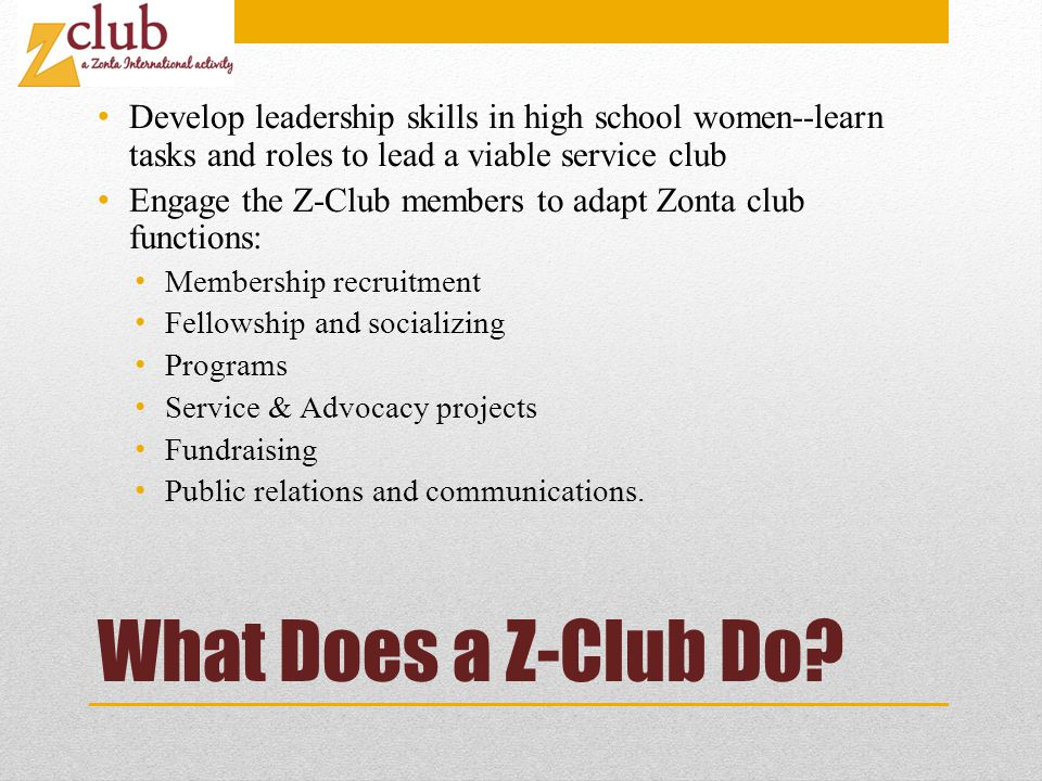 What Does a Z-Club Do.
