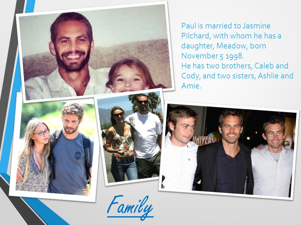 Paul is married to Jasmine Pilchard, with whom he has a daughter, Meadow, born November