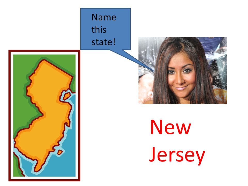 New Jersey Name this state!