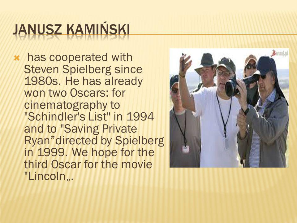 has cooperated with Steven Spielberg since 1980s.